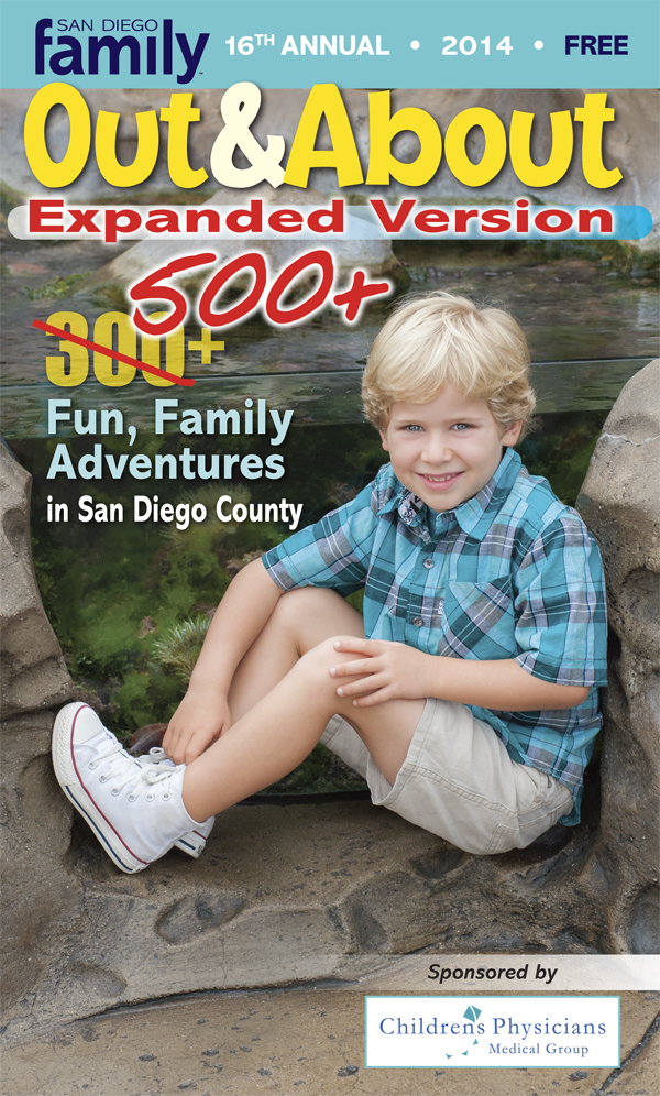 Out and About 2014: San Diego Family Magazine