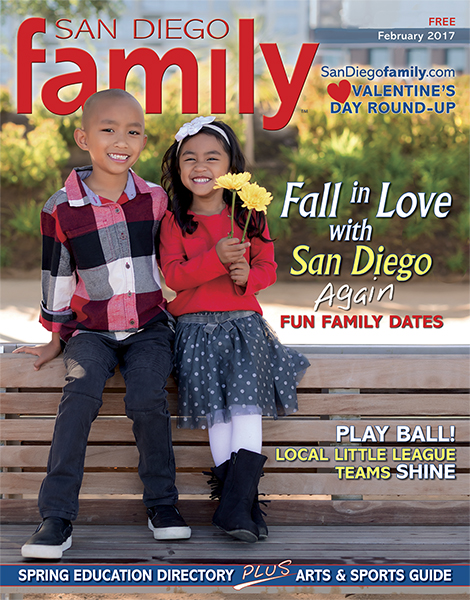 February 2017 issue: San Diego Family Magazine