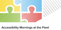 Accessibility Mornings at the Fleet