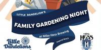 Little Dandelion's Family Gardening Night