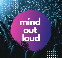 Mind Out Loud Mental Health Event for California Students