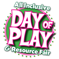 All-Inclusive Day of Play & Resource Fair