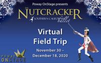 "VIRTUAL FREE Poway OnStage Virtual Field Trip ""The Nutcracker"""