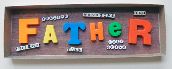 Tell dad how much he is loved with a handmade placard.
