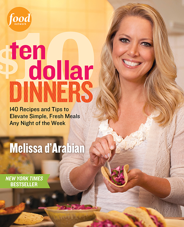 Ten Dollar Dinners by Melissa d'Arabian.