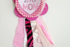 DIY Super Mom Badge for Mom